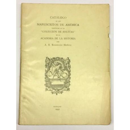Catálogo de los Manuscritos de América existentes en la Colección de Jesuitas de la Academia de la Historia.