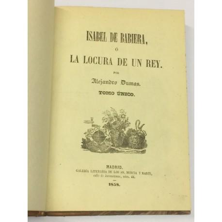 Isabel de Babiera, o La locura de un Rey.