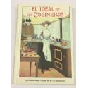El ideal de los cocineros. Arte de guisar y comer al alcance de todo el mundo. Compendio utilísimo y práctico.