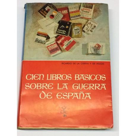 Cien libros básicos sobre la Guerra de España.