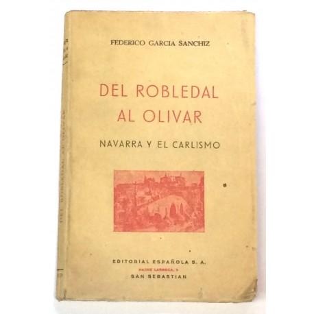 Del robledal al olivar. Navarra y el Carlismo.