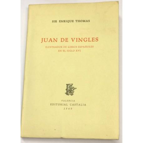 Juan de Vingles. Ilustrador de libros españoles en el siglo XVI.