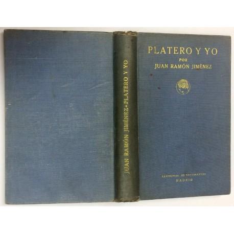 Platero y yo. (Elegía andaluza). 1907-1916.