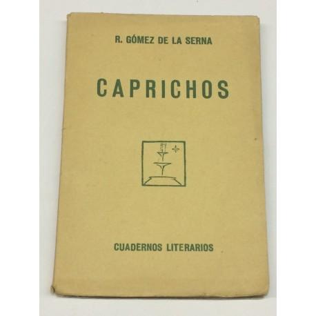 Caprichos.