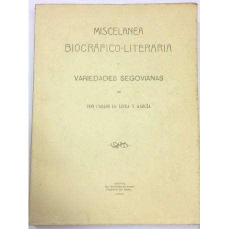 Miscelánea biográfico-literaria y variedades segovianas.