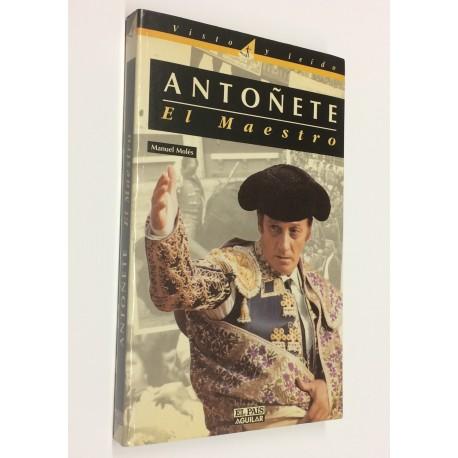 Antoñete, el maestro.