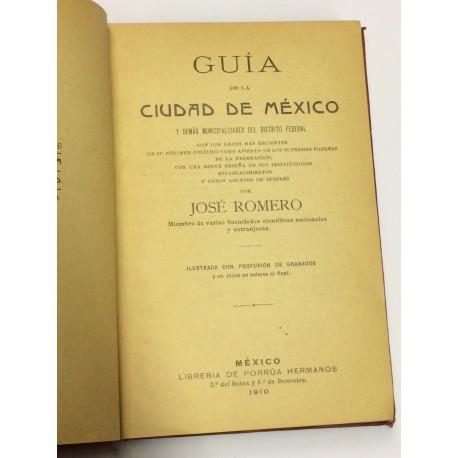 Guía de la ciudad de México y demás municipalidades del Distrito Federal.
