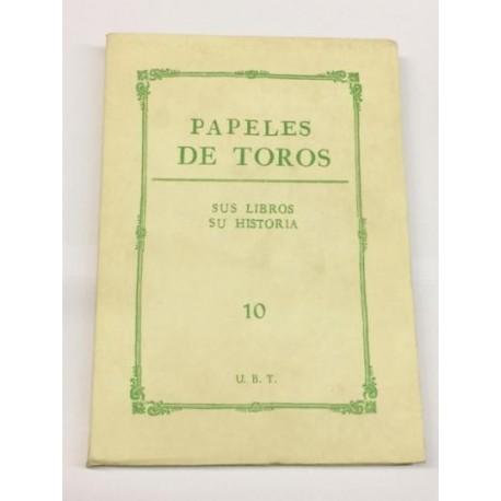 PAPELES DE TOROS nº 10. Sus libros. Su historia.