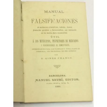 Manual de falsificaciones de sustancias alimenticias, bebidas, licores, productos químicos y farmacéuticos.