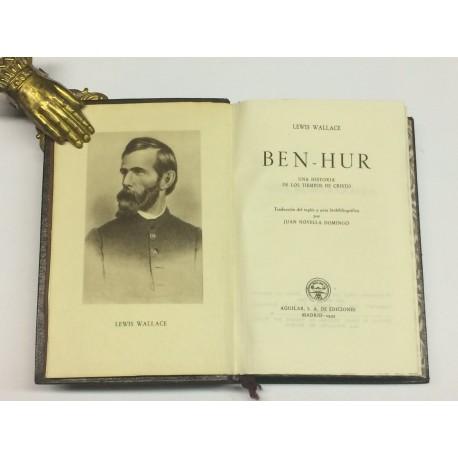 Ben Hur. Una historia de los tiempos de Cristo. Traducción del inglés y nota biobibliográfica por Juan Novella Domingo.