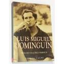 Luis Miguel Dominguin. Prólogo de Jorge Semprúm.