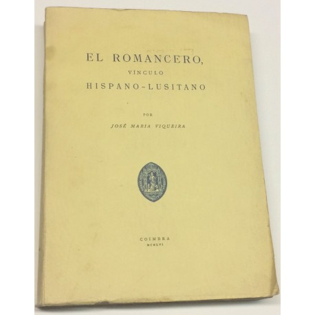 El romancero, vínculo hispano-lusitano.