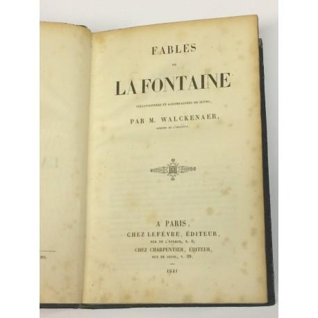 Fables de La Fontaine collationnés et accompagnées de notes par M. Walckenaer. [FÁBULAS]