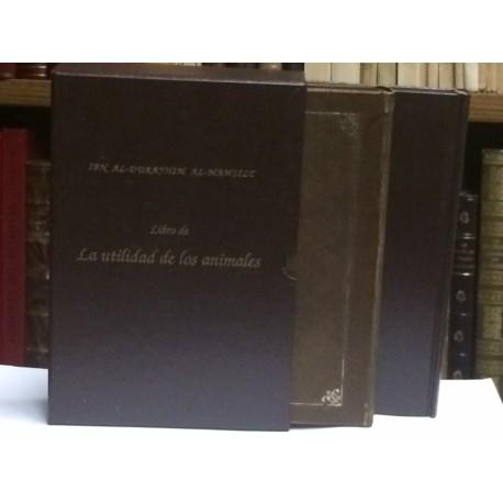 El libro de las utilidades de los animales o Kitab manafi' al-hayawán. [EDICIÓN FACSÍMIL].