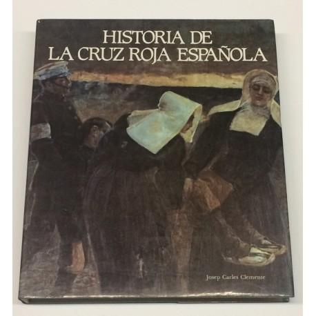 Historia de la Cruz Roja Española.