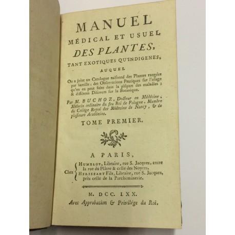 Manuel médical et usuel des plantes, tant exotiques qu'indigenes.