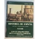Los fundamentos de la España liberal (1834 - 1900). La sociedad. La economía y las formas de vida.