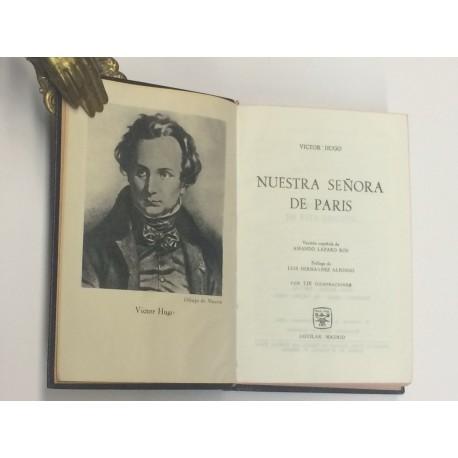 Nuestra señora de París. Versión española de Amando Lázaro Ros. Prólogo de Luis Hernández Alfonso.