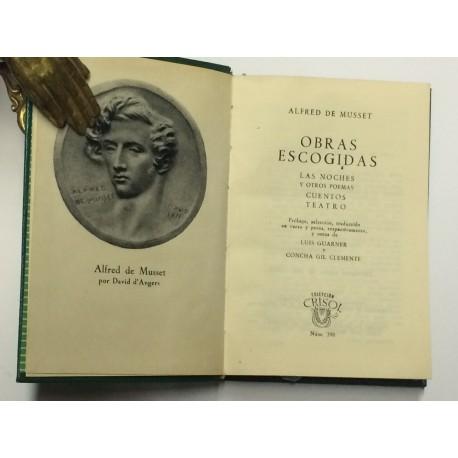 Obras Escogidas. Las noches y otros poemas. Cuentos. Teatro.