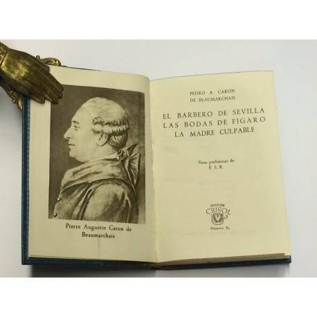 Tres obras teatrales: El barbero de Sevilla, Las bodas de Fígaro, La madre culpable.