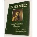Los Guerrilleros.