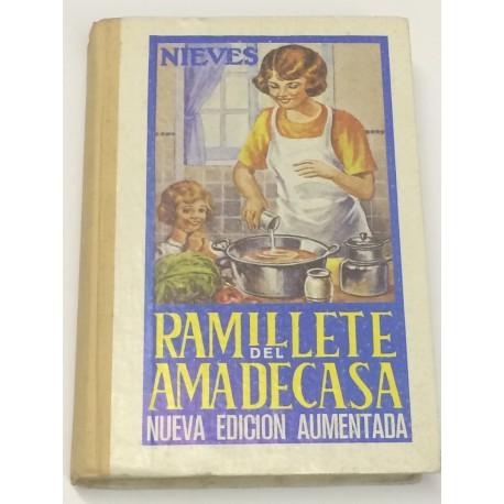 Ramillete del ama de casa. Contiene fórmulas de cocina y repostería.