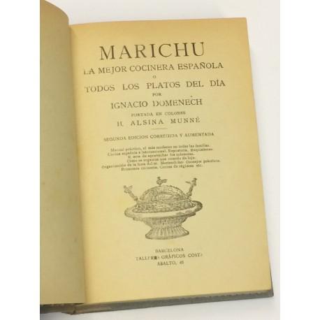 Marichu, la mejor cocinera española o todos los platos del día.