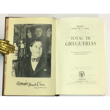 Total de Greguerías. Con prólogo y mas de 300 ilustraciones originales del autor.