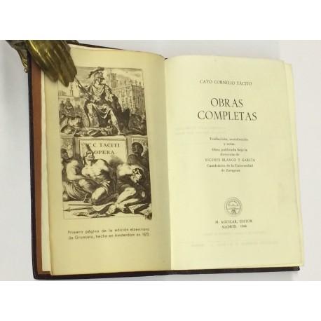 Obras Completas. Traducción, introducción y notas. Obra publicada bajo la dirección de Vicente Blanco y Garcia.