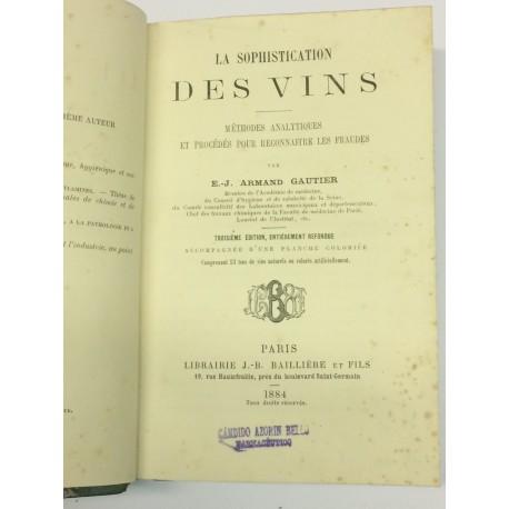 La sophistication des vins. Méthodes analytiques et procédés pour reconnaitre les fraudes.