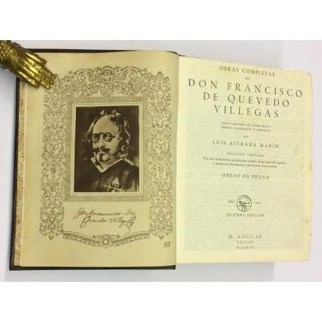 Obras Completas. Tomo I: Obras en Prosa. Textos genuinos del autor, descubiertos, clasificados y anotados por Luis Astran Marín.