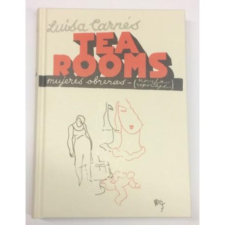 Tea Rooms. Mujeres obreras (novela reportaje). Prólogo de Antonio Plaza Plaza.