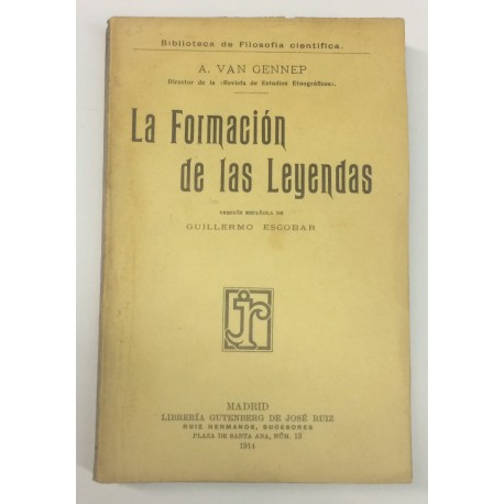 La formación de las leyendas. Versión española de Guillermo Escobar.