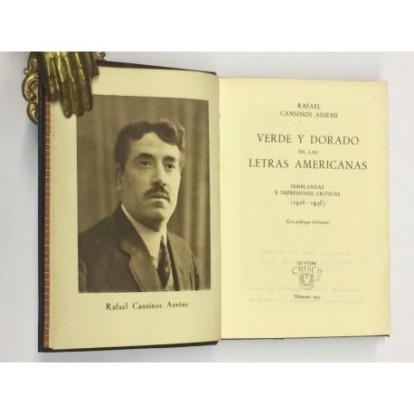 Verde y dorado en las letras americanas. Semblanzas e impresiones críticas (1926-1936). Prólogo del autor.