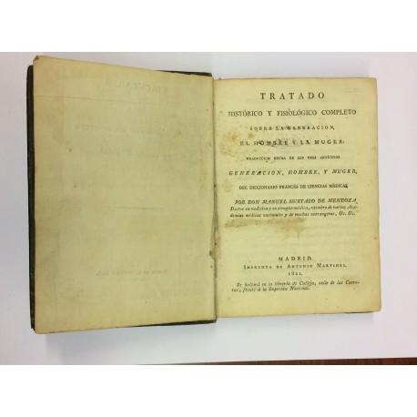 Tratado histórico y fisiológico completo sobre la generación, el hombre y la mujer.