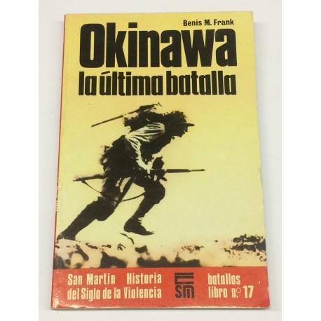 Okinawa. La última batalla.