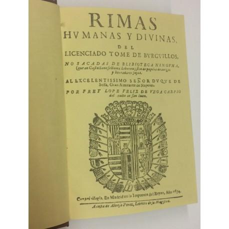 Rimas humanas y divinas del licenciado Tomé de Burguillos, no sacadas de biblioteca ninguna.