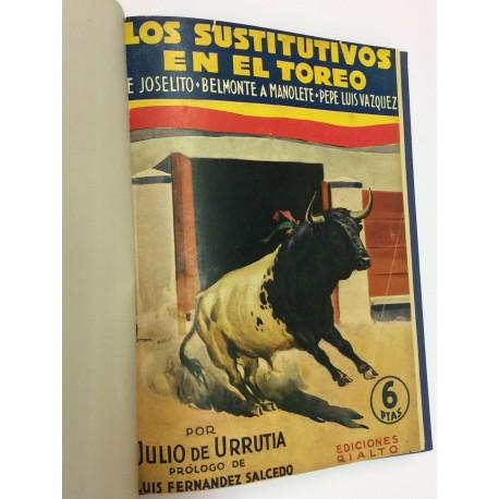 Los sustitutivos en el toreo. (De Joselito-Belmonte a Manolete-Pepe Luis Vázquez).