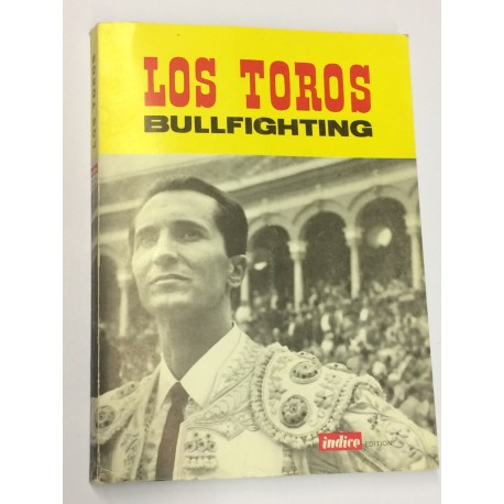 Los toros. Bullfighting.