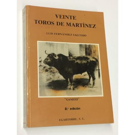 Veinte toros de Martínez. (Memorias de un ganadero... que no llegó a serlo).