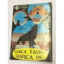 Crónica Taurina Gráfica 1967. Seleccionado reportaje gráfico de las 59 corridas de la Plaza de Toros Monumental de Madrid.