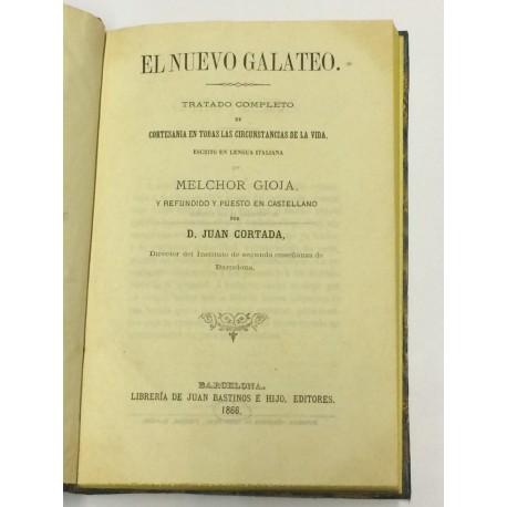 El Nuevo Galateo. Tratado completo de cortesanía en todas las circustancias de la vida.