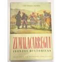 Zumalacárregui. Estudio crítico de las fuentes históricas de su tiempo. Prólogo del Exmo. Conde de Rodezno.