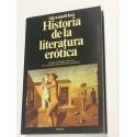 Historia de la literatura erótica. La mejor síntesis histórica de un género prohibido.