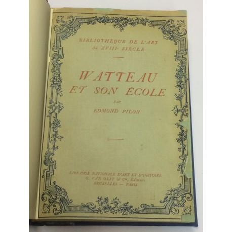 Watteau et son école.