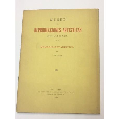 MUSEO DE REPRODUCCIONES ARTÍSTICAS DE MADRID. Memoria - Estadística del año 1925.