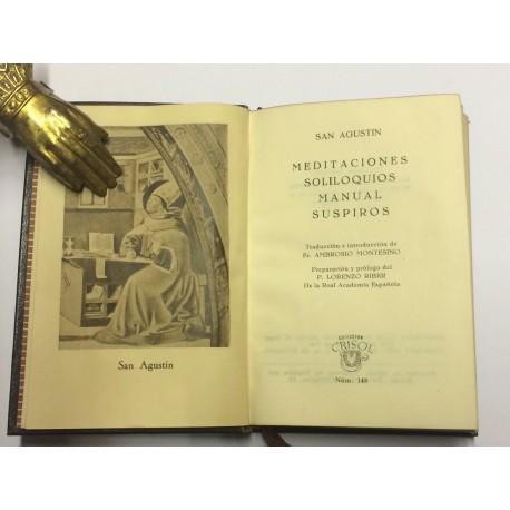 Soliloquios. Meditaciones. Manual. Suspiros. Preparación y prólogo del P. Lorenzo Riber.