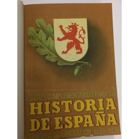 DATOS COMPLEMENTARIOS para la Historia de España. Guerra de Liberación 1936-1939.