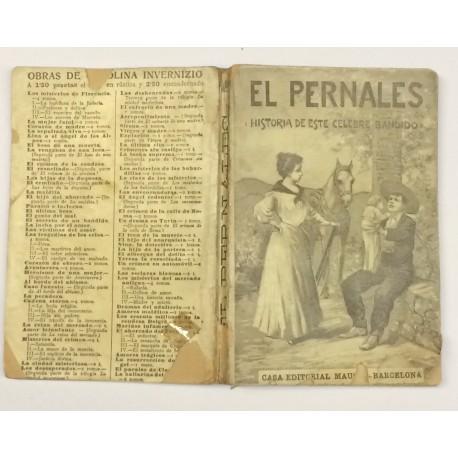 El Pernales (Historia de este célebre bandido).
