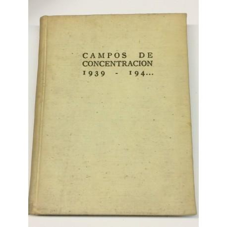 Campos de concentración. 1939 - 194..